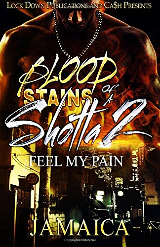 Blood Stains of a Shotta 2: Feel my Pain