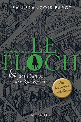 Parot, Jean-François: Commissaire Le Floch und das Phantom der Rue Royale