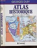 atlas historique l histoire du monde en 317 cartes