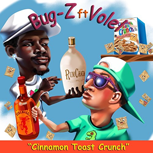 cinnamon-toast-crunch-feat-volel-explicit