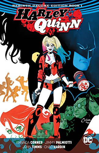 Harley Quinn: The Rebirth Deluxe Edition - Book 1 (Harley Quinn (2016-)) (English Edition)