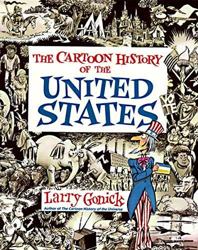 Cartoon History of the United States (Cartoon Guides) por Larry Gonick
