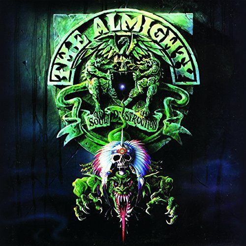 Almighty: Soul Destruction (Audio CD)