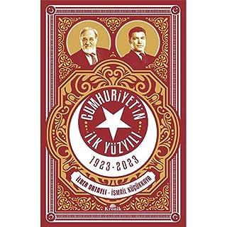 Cumhuriyetin Ilk Yüzyili 1923 - 2023
