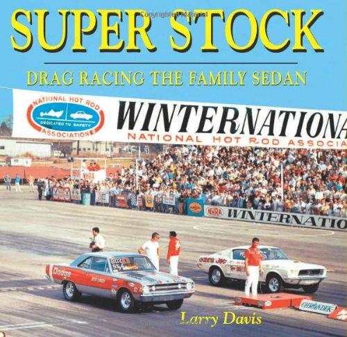 Super Stock - Drag Racing the Family Sedan (Cartech)