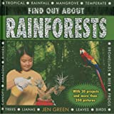 Find Out About Rainforests : With 20 Projects And More Than 250 Pictures