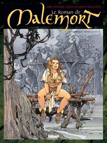 Le Roman de Malemort T04 : Lorsque vient la nuit.