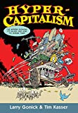 Hypercapitalism: The Modern Economy, Its Values, and How to Change Them