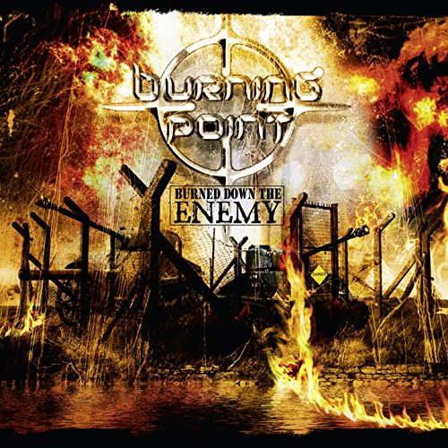 Burned Down the Enemy (Deluxe Edition)