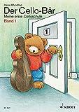 Der Cello-Bär, Bd. 1: Meine erste Celloschule