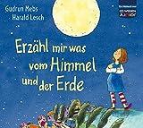CD WISSEN Junior - Erzähl mir was vom Himmel und der Erde, 3 CDs - Gudrun Mebs