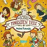 Die Schule der magischen Tiere: Meine Freunde