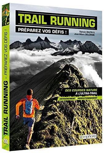 Trail Running by Sylvain Bazin