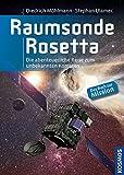 Raumsonde Rosetta: Die abenteuerliche Reise zum unbekannten Kometen - Diedrich Möhlmann