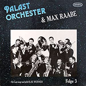 61ndDE0x7mL. SS300  - Palast Orchester Mit Seinem Sänger Max Raabe - Folge 3 - Monopol Records - 35 472 AL