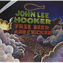 Free Beer & Chicken [Import anglais]