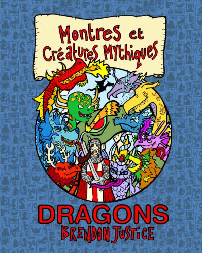 Montres et Créatures Mythiques: Dragons