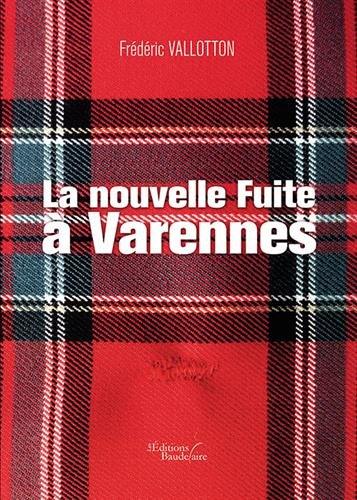 La nouvelle Fuite  Varennes