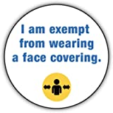 I am exempt from wearing a face covering - 38 mm button pin badge