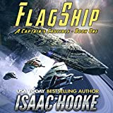Flagship: A Captain's Crucible, Book 1