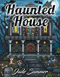 Haunted House: An Adult Coloring Book with Gothic Room Designs, Halloween Fantasy Creatures, and Relaxing Horror Scenes