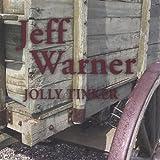 Songtexte von Jeff Warner - Jolly Tinker