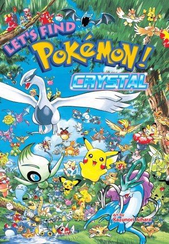 Let's Find Pokémon! Crystal by Kazunori Aihara (2009-05-19)