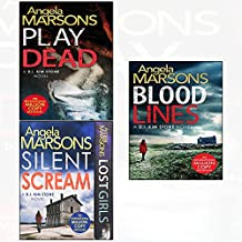 Play dead angela marsons and lost girls and silent scream and blood lines 3 books collection set