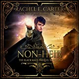 Non-Heir: The Black Mage Prequel Novella, Book 0