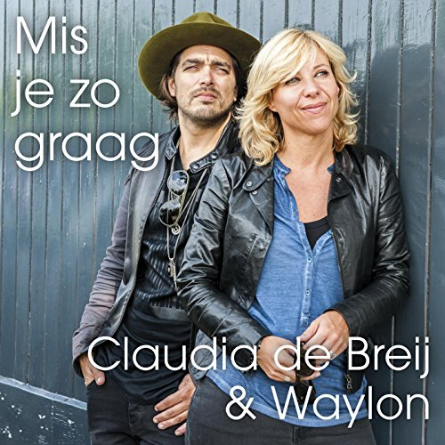 Mis Je Zo Graag (feat. Waylon)