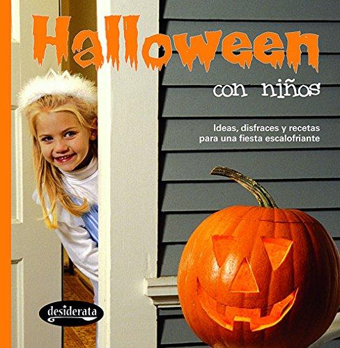 Halloween con niños : ideas, disfraces y recetas para una fiesta escalofriante