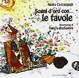 Scarica Libro Sogni d oro con le favole (PDF,EPUB,MOBI) Online Italiano Gratis