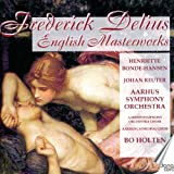Delius. English Masterworks