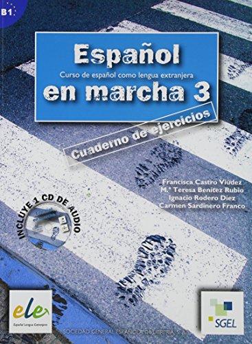 Español en marcha. Ejercicios. Con CD-ROM. Per le Scuole superiori: 3