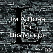 I'm a Boss (Hhmp 2013) [feat. Big Meech] [Explicit]