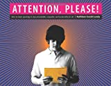 Attention, Please!: Making Assignments Presentable, Enjoyable, and Memorable for All