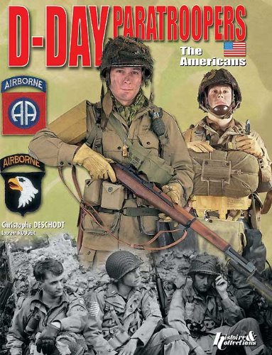 D-Day Paratroopers: The Americans por Christophe Deschodt