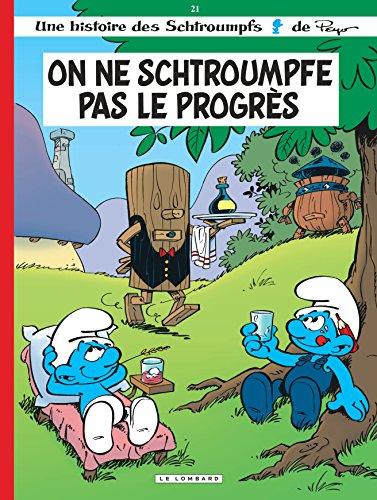 Les Schtroumpfs Lombard - tome 21 - On ne schtroumpfe pas le progrès