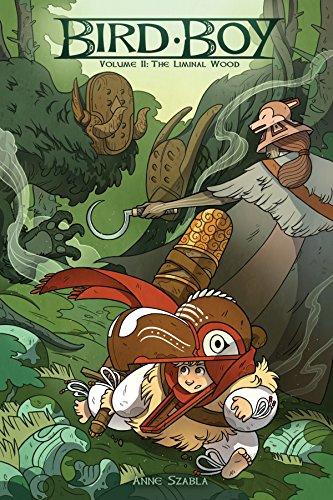 Bird Boy Volume 2: The Liminal Wood por Anne Szabla