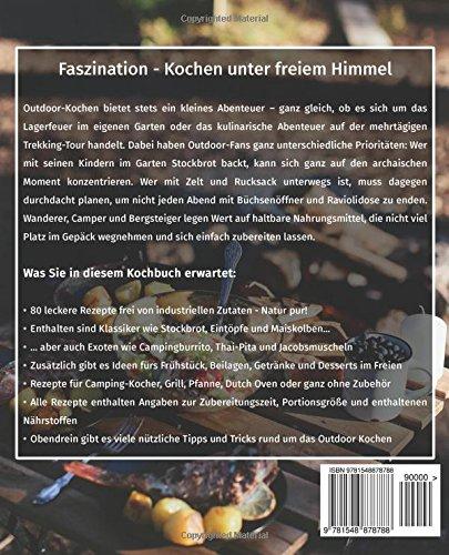 Outdoor Küche - Das Camping Kochbuch: Die 80 besten Rezepte für das Kochen im Freien (Dutch Oven Kochbuch, Lagerfeuer Kochbuch, Camping Küche, Camping kochen, Camping Rezepte, Dutch Oven Rezepte): Alle Infos bei Amazon
