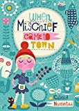When Mischief Came to Town by Katrina Nannestad (2016-01-05)