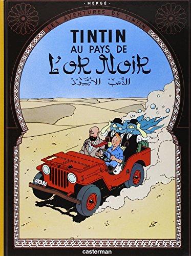 Les Aventures de Tintin, Tome 15 : Tintin au pays de l'or noir par Hergé