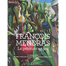 François Mendras : La peinture en jeu