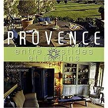 Provence : Entre bastides et jardins