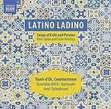 Latino Ladino. Chants d'exil et passion d'Espagne et d'Amérique Latine