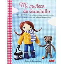 Mi Muñeca De Ganchillo (El Libro De..)