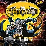 Batman - Stone King: 02 - Gefangen