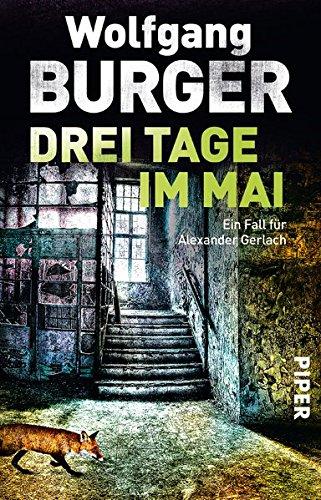 Burger, Wolfgang: Drei Tage im Mai
