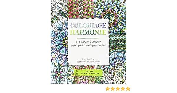 Coloriage Bebe Harmonie.Coloriage Harmonie 100 Modeles A Colorier Pour Apaiser Le Corps Et
