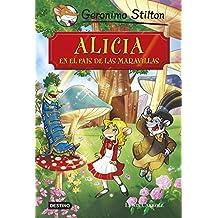 Alicia en el país de las maravillas: Grandes Historias (Grandes historias Stilton)